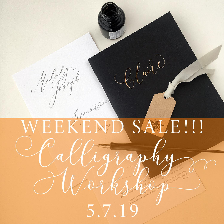 Absolute beginners calligraphy workshop – weekend sale!